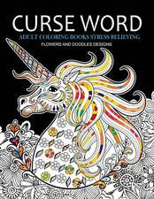 Curse Word Adults Coloring Books
