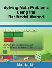 Solving Math Problems Using the Bar Model Method