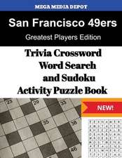 San Francisco 49ers Trivia Crossword, Wordsearch and Sudoku Activity Puzzle Book