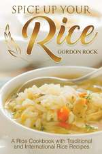 Spice Up Your Rice