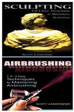 Sculpting & Airbrushing