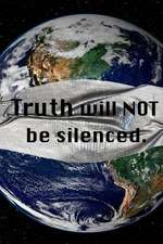 Truth Will Not Be Silenced