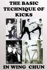 The Basic Technique of Kicks in Wing Chun