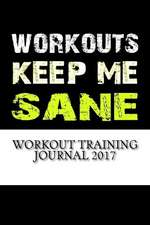 Workout Training Journal 2017