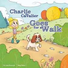 Charlie the Cavalier Goes on a Walk