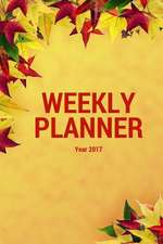 Weekly Planner Year 2017