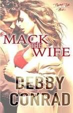 Mack the Wife