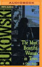 The Most Beautiful Woman in Town & Other Stories