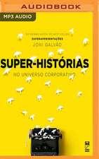 Super-Historias: No Mundo Corporativo