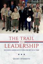The Trail to Leadership
