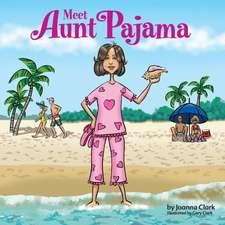 Meet Aunt Pajama
