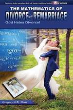 Mathematics of Divorce and Remarriage