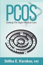Pcos: Getting the Right Medical Care