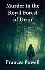 Murder in the Royal Forest of Dean