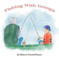 Fishing with Granpa: A Children's Story about Alzheimer's