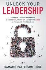 Unlock Your Leadership