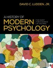A History of Modern Psychology: The Quest for a Science of the Mind