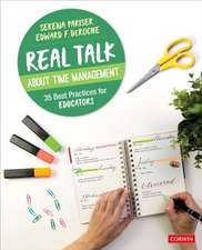 Real Talk About Time Management: 35 Best Practices for Educators