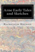 Arne Early Tales and Sketches