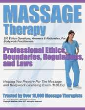 Massage Therapy Professional Ethics, Boundaries, Regulations, and Laws