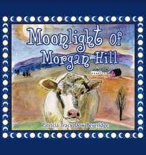 Moonlight of Morgan Hill