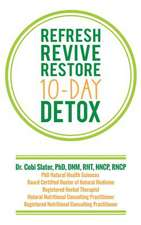 Refresh Revive Restore 10-Day Detox