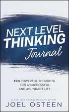 Next Level Thinking Journal