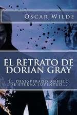 El Retrato de Dorian Gray (Spanish) Edition