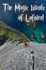 The Magic Islands of Lofoten