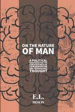 On the Nature of Man