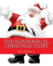 The Nonsensical Christmas Story