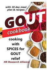 Gout Cookbook - Cooking with Spices for Gout Relief