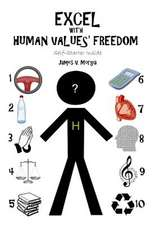 Excel with Human Value's Freedom