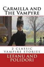 Carmilla and the Vampyre