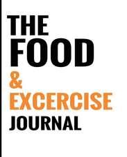 The Food & Exercise Journal - Minimal White Design