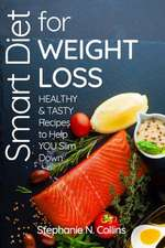 Smart Diet for Weight Loss