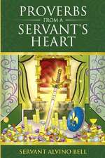 Proverbs of a Servant's Heart