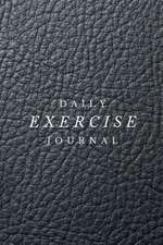 Daily Exercise Journal - Workout Chart
