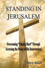 Standing in Jerusalem