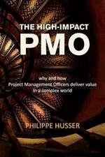 The High-Impact Pmo