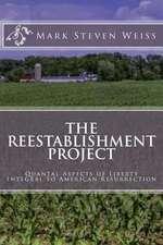 The Reestablishment Project