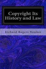 Copyright Its History and Law