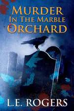 Murder in the Marble Orchard