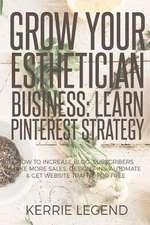 Grow Your Esthetician Business