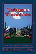 Tatum's Tomatoes