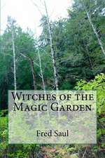 Witches of the Magic Garden