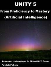 Unity 5 from Proficiency to Mastery