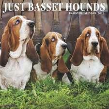2019 Just Basset Hounds Wall Calendar (Dog Breed Calendar)