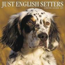 2019 Just English Setters Wall Calendar (Dog Breed Calendar)