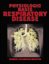 Physiological Basis of Respiratory Disease